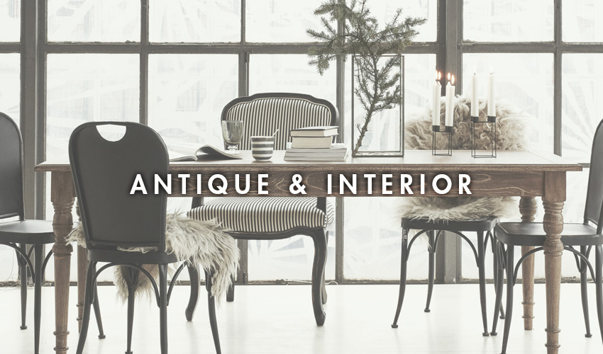 ANTIQUE & INTERIOR